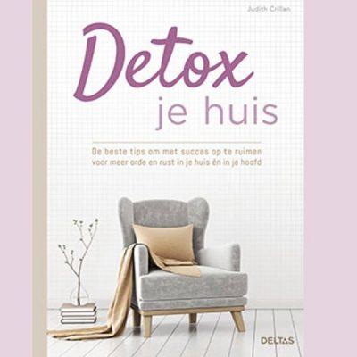 Van je zolder tot je gedachten: detoxen maar!