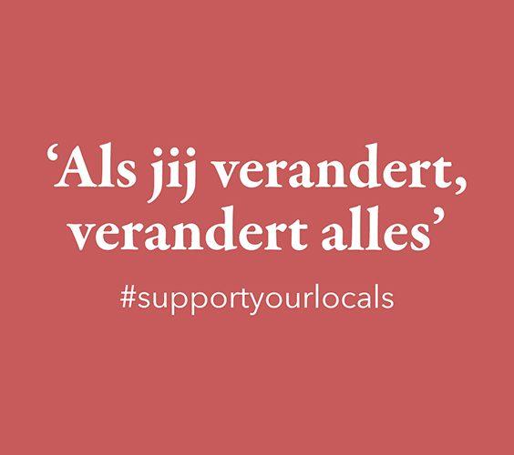 Quote en vraag week46: #supportyourlocals